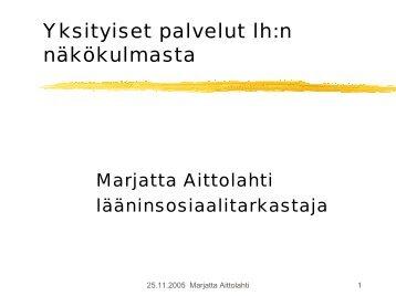 Lääninhallitus - asiakkaan viimeinen oljenkorsi? - Tampere