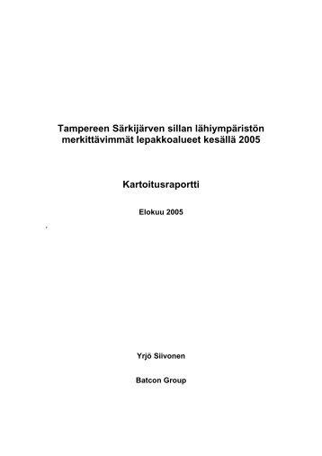 Tampereen Särkijärven sillan lähiympäristön merkittävimmät ...