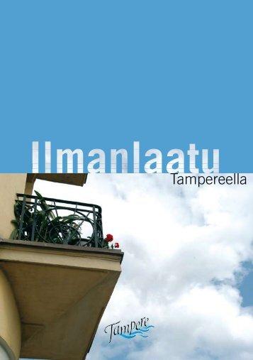 Ilmanlaatu Tampereella- esite (pdf) - Tampereen kaupunki