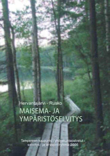 Hervantajärvi-Rusko, maisema - Tampereen kaupunki