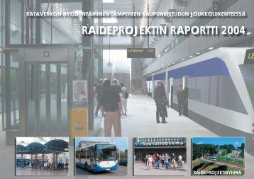 Raideprojektin loppuraportti - Tampereen kaupunki