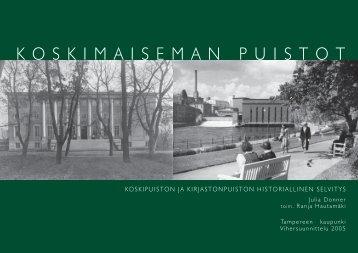 Koskimaiseman puistot - Tampereen kaupunki