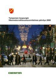 Tampereen kaupungin liikenneturvallisuussuunnitelman päivitys 2008