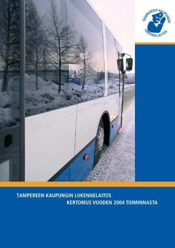 TKL:n vuosikertomus 2004 (pdf) - Tampereen kaupunki