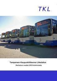 TKL:n vuosikertomus 2010 (pdf) - Tampereen kaupunki