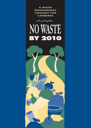 The No Waste by 2010 Strategy - Territory and Municipal Services ...
