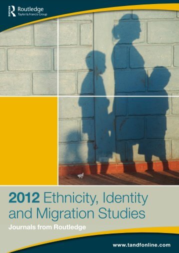 Ethnicity, Identity and Migration Studies - Taylor & Francis