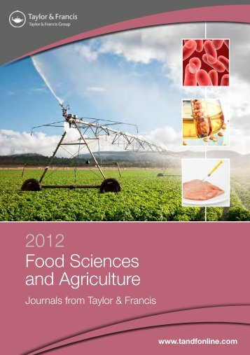 2012 Food Sciences and Agriculture - Taylor & Francis