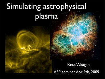 Simulating astrophysical plasma