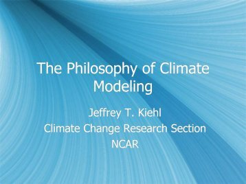 The Philosophy of Climate Modeling