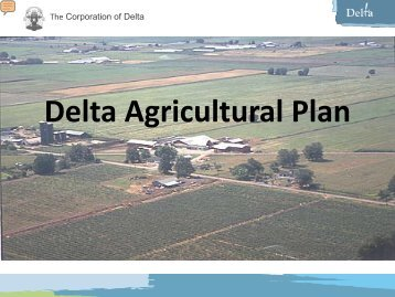 Delta Agricultural Plan - The Corporation of Delta
