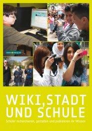 Wiki, Stadt und Schule
