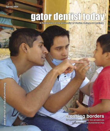 gator dentist today - College of Dentistry - University of Florida
