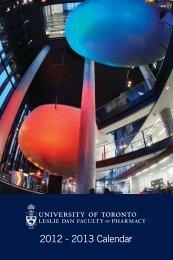 2012 - 2013 Calendar - Leslie Dan Faculty of Pharmacy, University ...