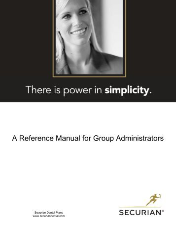 A Reference Manual for Group Administrators - Securian Dental