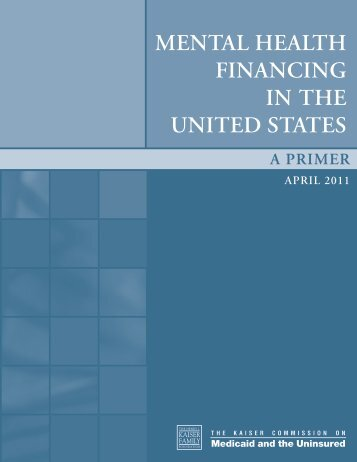 Mental Health Financing in the United States - A Primer