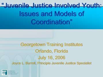 Juvenile Justice Involved Youth: Issues and Models of Coordination