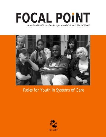 Focal Point: Roles for Youth in Systems of Care (Fall 2000) (PDF)