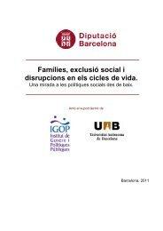 Famílies, exclusió social i disrupcions en els cicles de vida