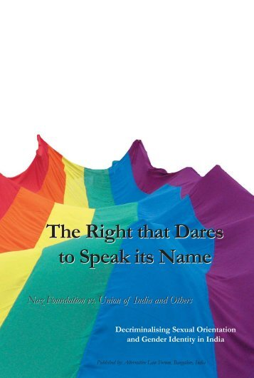 The Right that Dares to Speak its Name The Right that ... - TARSHI