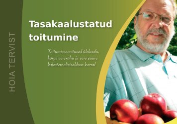 Tasakaalustatud toitumine - Eesti Haigekassa