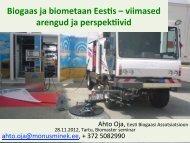 Biogaas ja biometaan Eestis – viimased arengud ja ... - Tartu