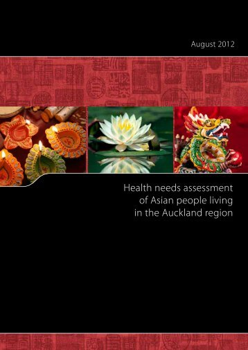 Health needs assessment of Asian people living in the Auckland ...
