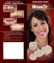 Patient Brochure - BruxZir Solid Zirconia - Glidewell Dental Labs