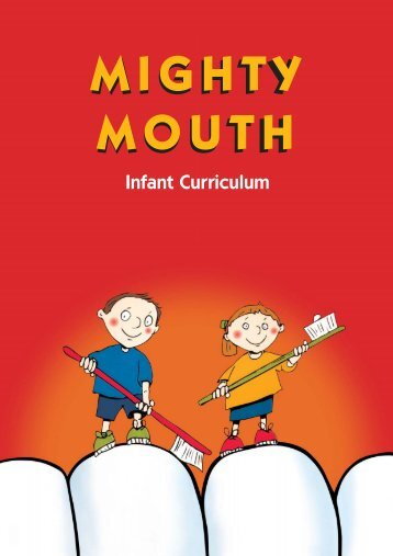 Mighty Mouth - Dental Health Foundation