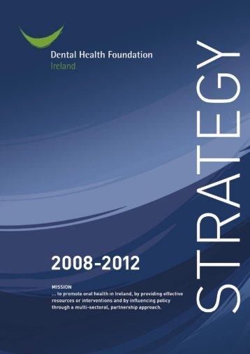 STRATEGY 2008-2012 - Dental Health Foundation