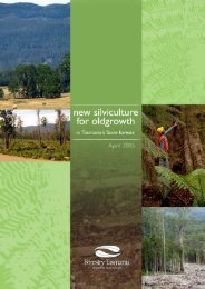 New silviculture for oldgrowth forests - Forestry Tasmania