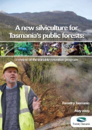 A New Silviculture for Tasmania's Public Forests - Forestry Tasmania