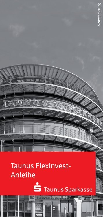 Taunus FlexInvest- Anleihe - Taunus Sparkasse