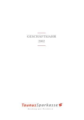 Geschäftsbericht 2002 - Taunus Sparkasse