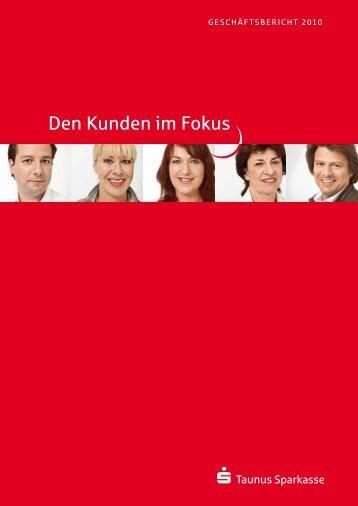 Den Kunden im fokus - Taunus Sparkasse