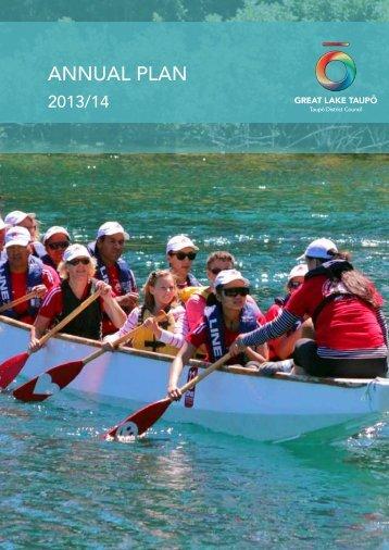 2013/14 Annual Plan (5.5Mb PDF) - Taupo District Council
