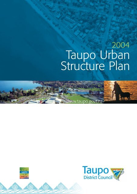 Taupo Urban Structure Plan - Taupo District Council