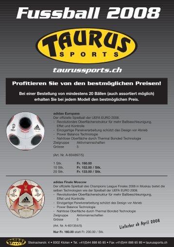 Fussball 2008 - TAURUS SPORTS Kloten