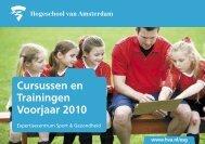 Cursussen en Trainingen Voorjaar 2010 - Domein Bewegen, Sport ...