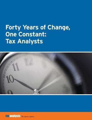 Forty Years of Change, One Constant: Tax Analysts