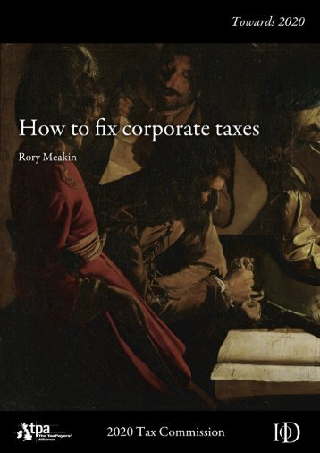 How to Fix Corporate Taxes - The TaxPayers' Alliance