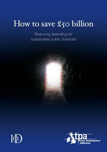 How to save £50 billion - The TaxPayers' Alliance