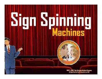 Sign Spinning How To Become A Millionaire - New American Business Opportunity - Home Based Small Business Opportunity - Media - Outdoor Advertising - Billboards - Roadside Money Making, SSMC Factory Direct Sign Spinning is a business