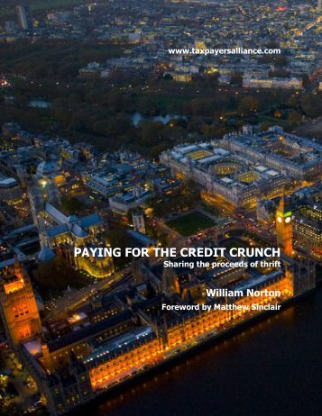 PAYING FOR THE CREDIT CRUNCH - The TaxPayers' Alliance