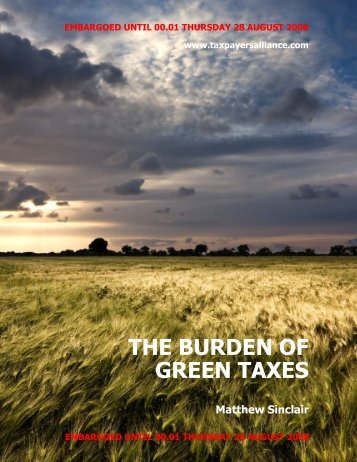 THE BURDEN OF GREEN TAXES - The TaxPayers' Alliance