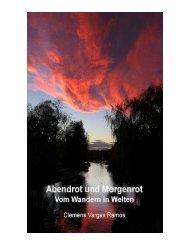 Abendrot und Morgenrot - Vom Wandern in Welten _ Clemens Vargas Ramos