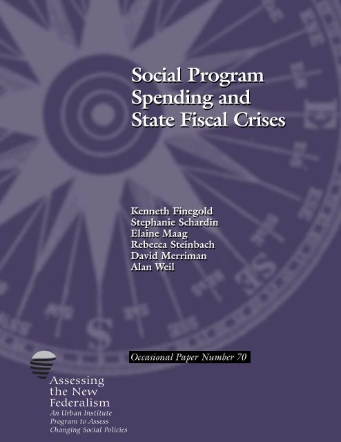 Social Program Spending and State Fiscal Crises - Urban Institute
