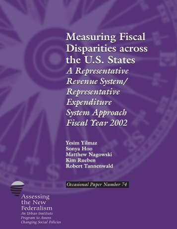 Measuring Fiscal Disparities across the U.S. States ... - Urban Institute