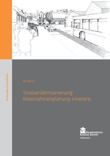 Strassenlärmsanierung: Massnahmenplanung innerorts