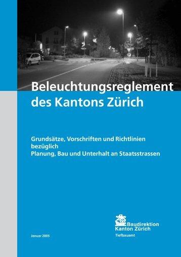 Beleuchtungsreglement des Kantons Zürich - Tiefbauamt - Kanton ...